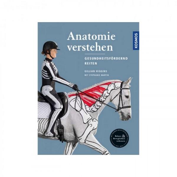 Anatomie verstehen - Gesundheitsfördernd reiten
