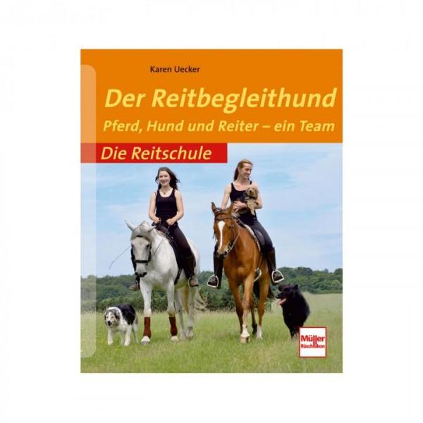 Der Reitbegleithund - Pferd, Hund und Reiter ein Team