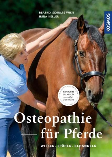 Osteopathie für Pferde - Wissen, Spüren, Behandeln