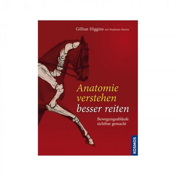 Anatomie verstehen - Besser reiten